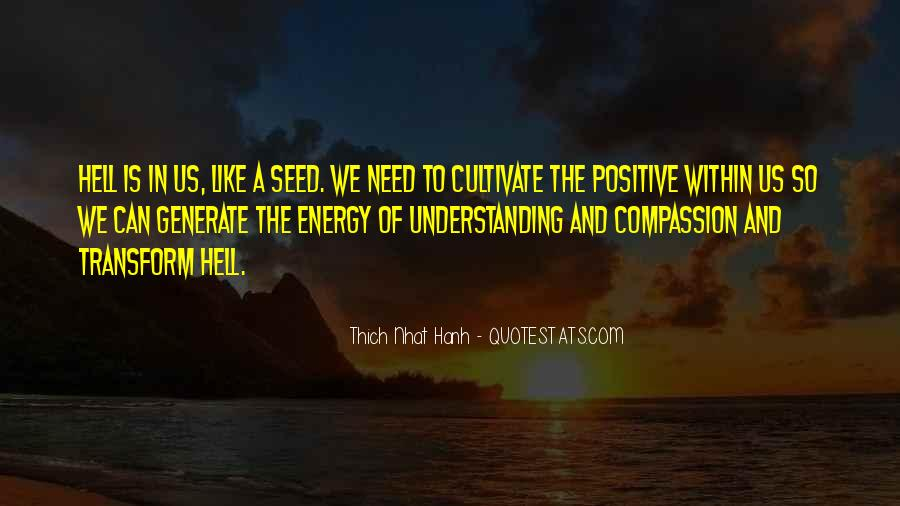 Quotes About Compassion Thich Nhat Hanh #1040008