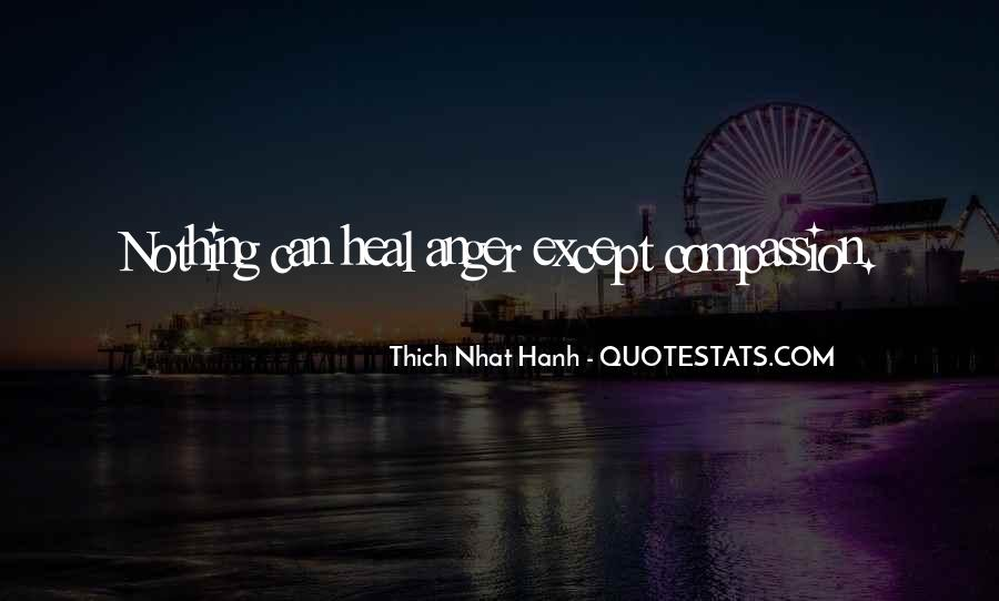 Quotes About Compassion Thich Nhat Hanh #1443153