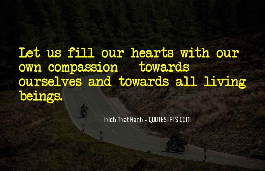 Quotes About Compassion Thich Nhat Hanh #1661762