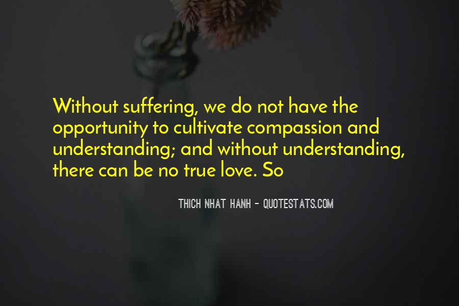 Quotes About Compassion Thich Nhat Hanh #1768322