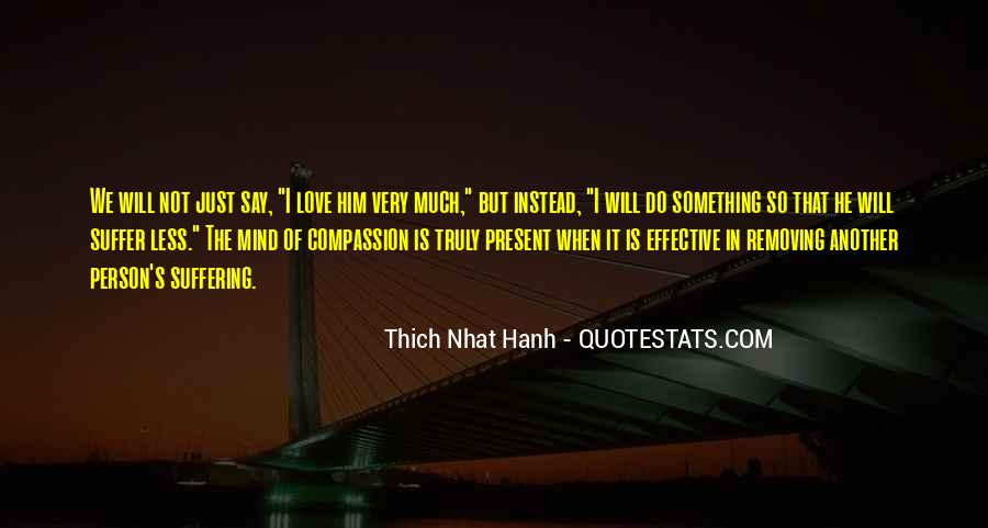 Quotes About Compassion Thich Nhat Hanh #290042