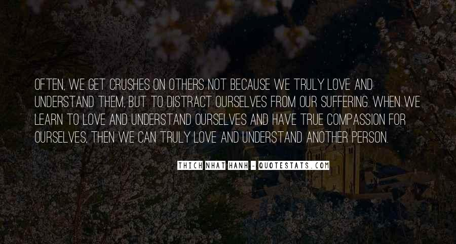 Quotes About Compassion Thich Nhat Hanh #629441