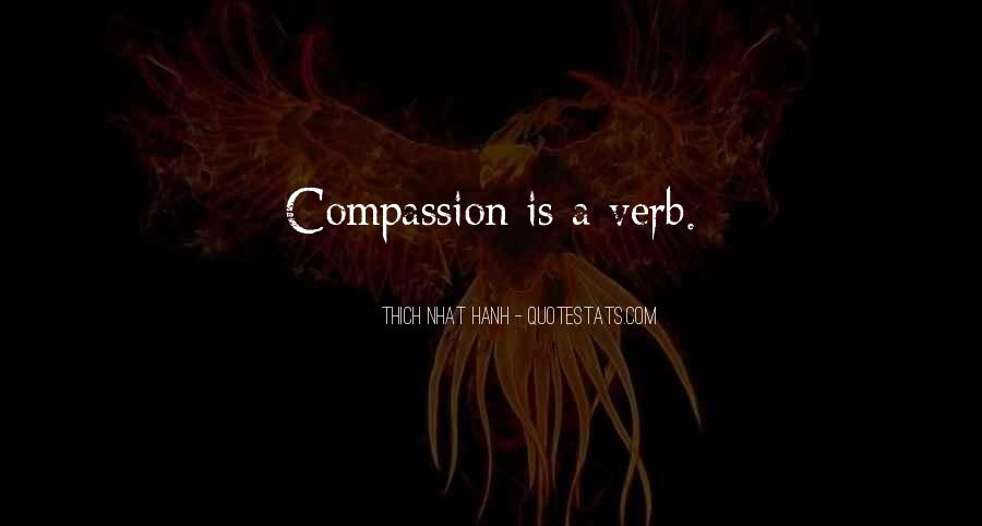 Quotes About Compassion Thich Nhat Hanh #800721