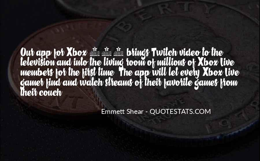 Quotes About The Xbox 360 #1095701