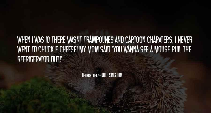 Charaters Quotes #1759730