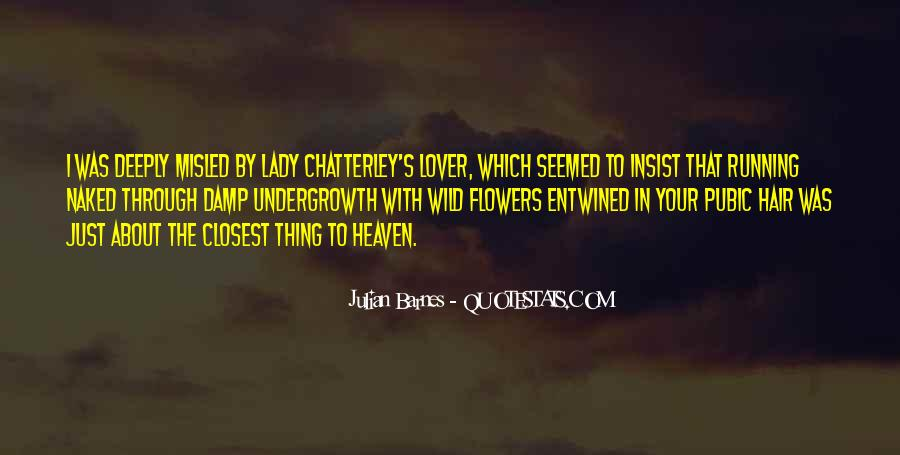 Chatterley's Quotes #1151783