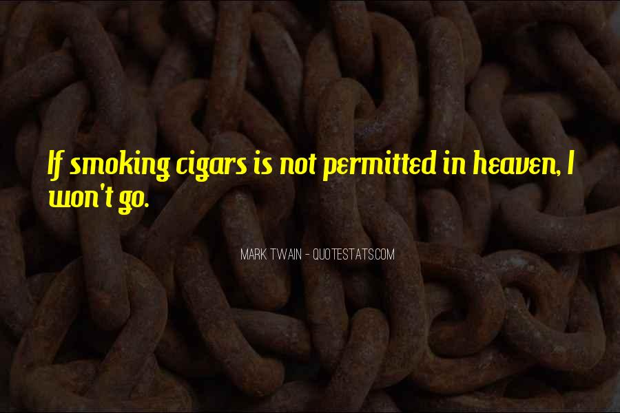 Quotes About Cigar Smoking #1139602