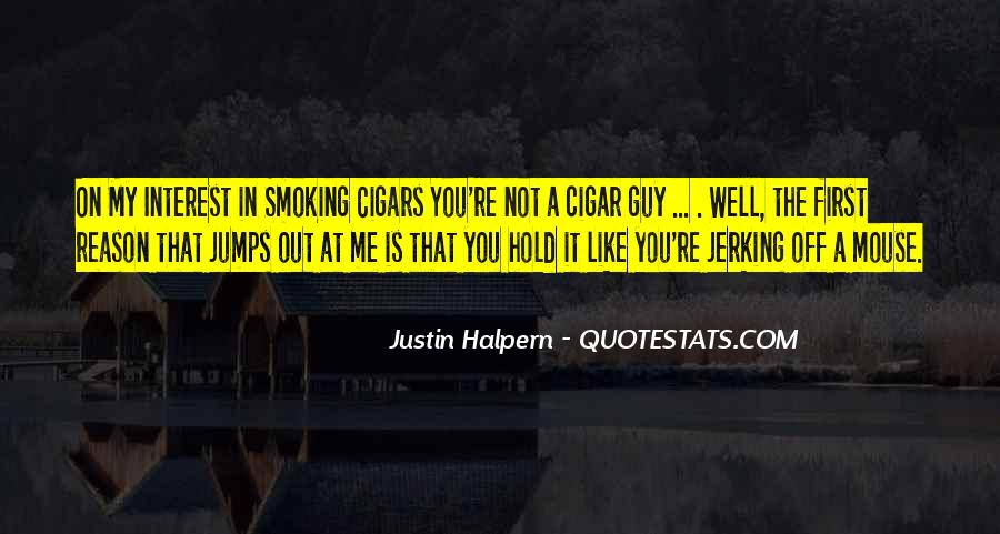 Quotes About Cigar Smoking #1479388