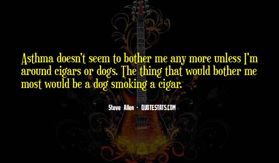 Quotes About Cigar Smoking #1732918