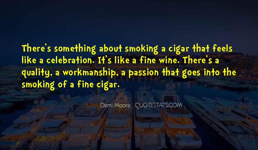 Quotes About Cigar Smoking #30116