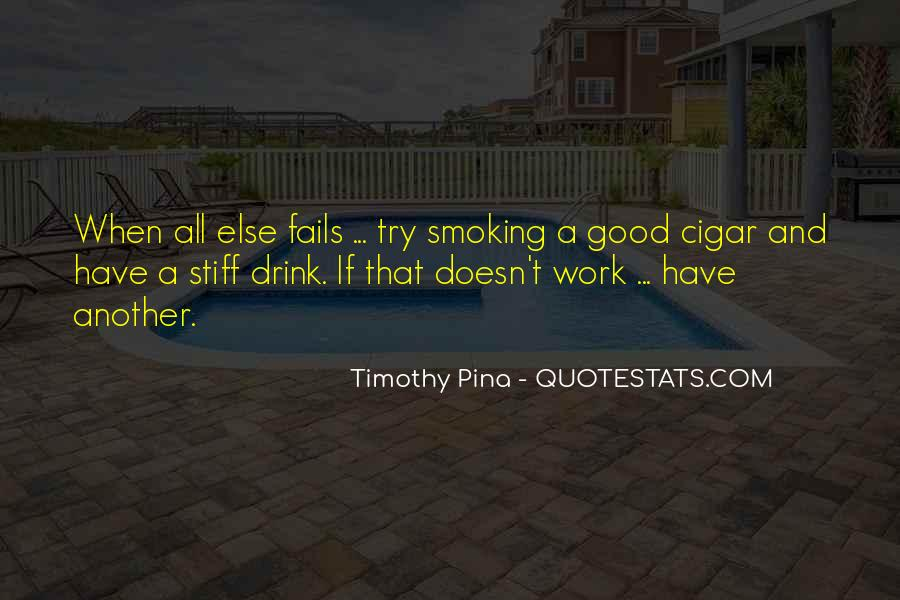 Quotes About Cigar Smoking #33692