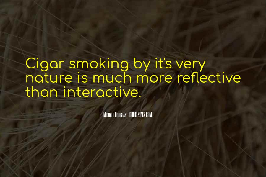 Quotes About Cigar Smoking #484596