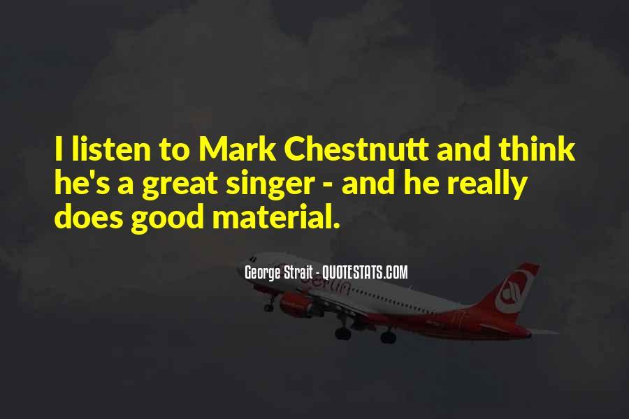 Chestnutt Quotes #1547728