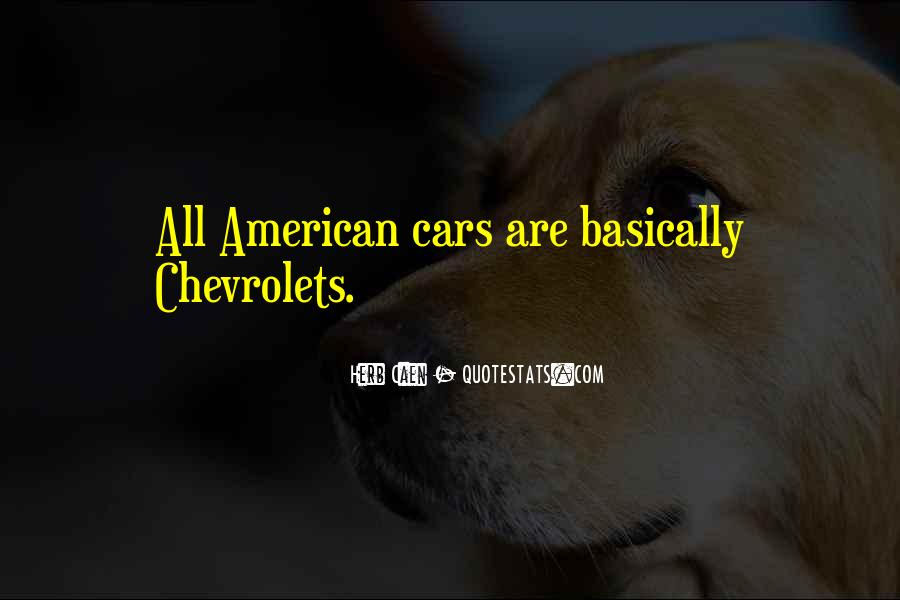 Chevrolets Quotes #1107813