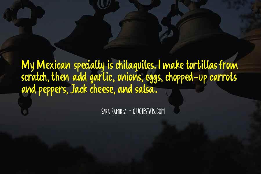 Chilaquiles Quotes #1296212