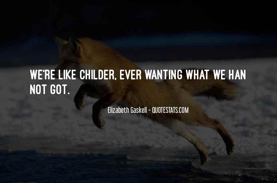 Childer Quotes #1077829