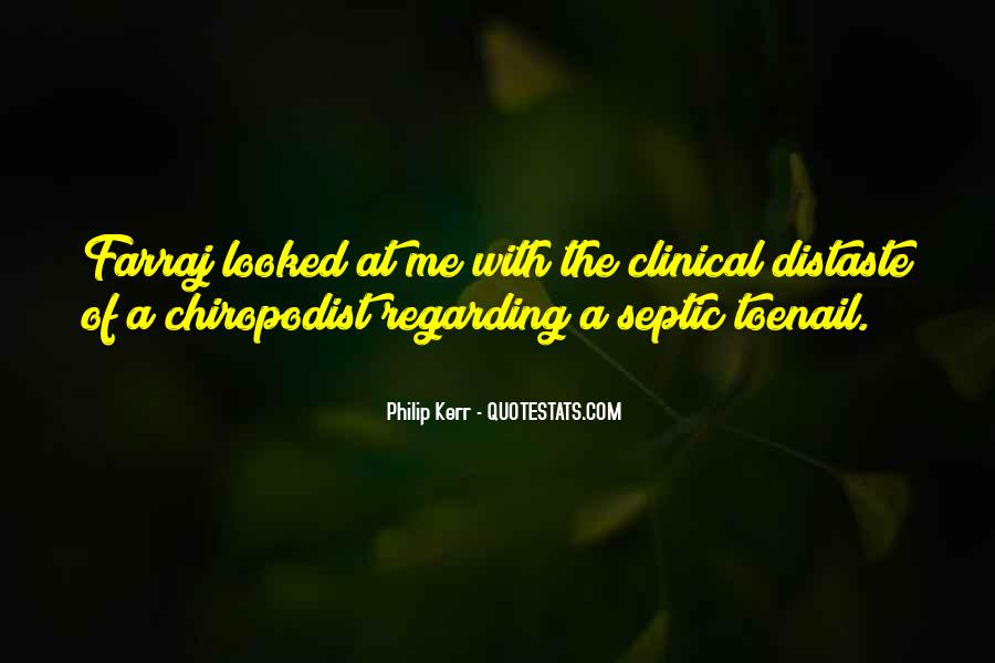 Chiropodist Quotes #1330468
