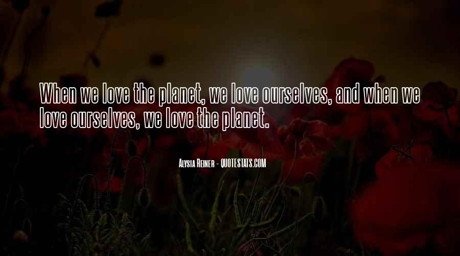 Quotes About Planets And Love #1438826