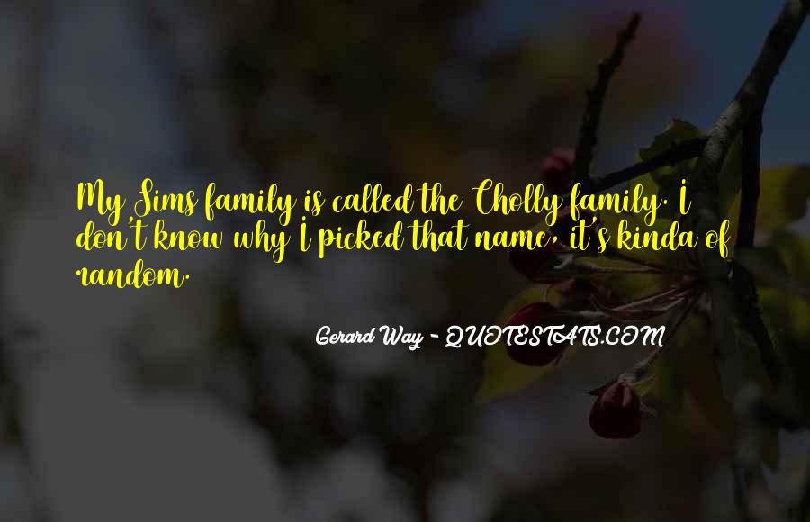 Cholly's Quotes #865370