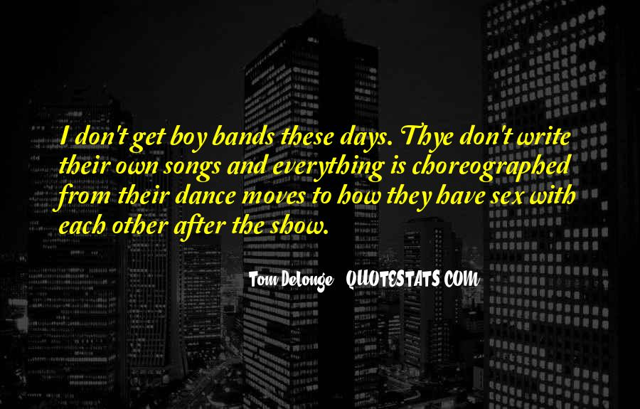 Choreographed Quotes #1621805