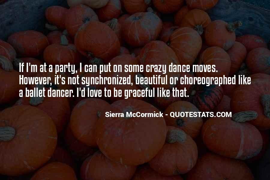 Choreographed Quotes #466380