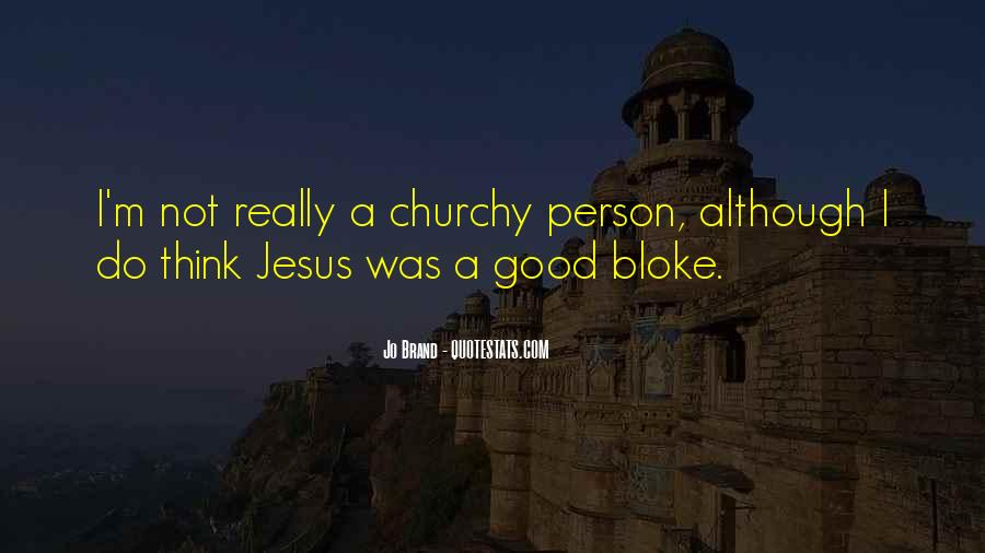 Churchy Quotes