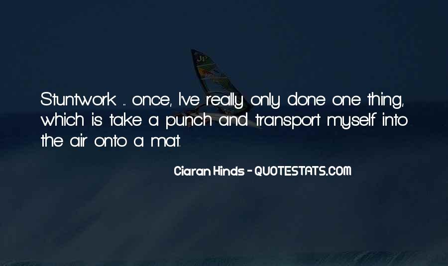 Ciaran Quotes #543669