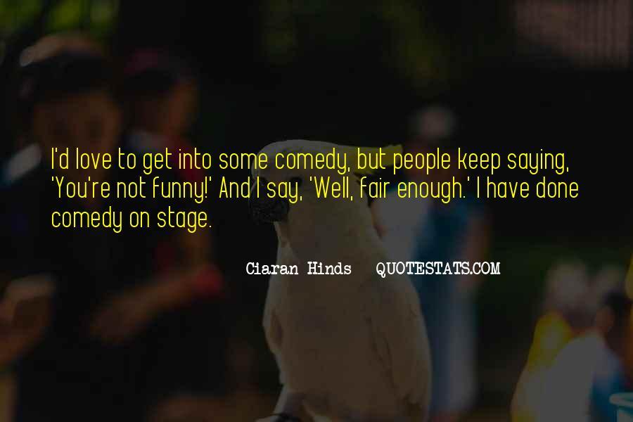 Ciaran Quotes #764940