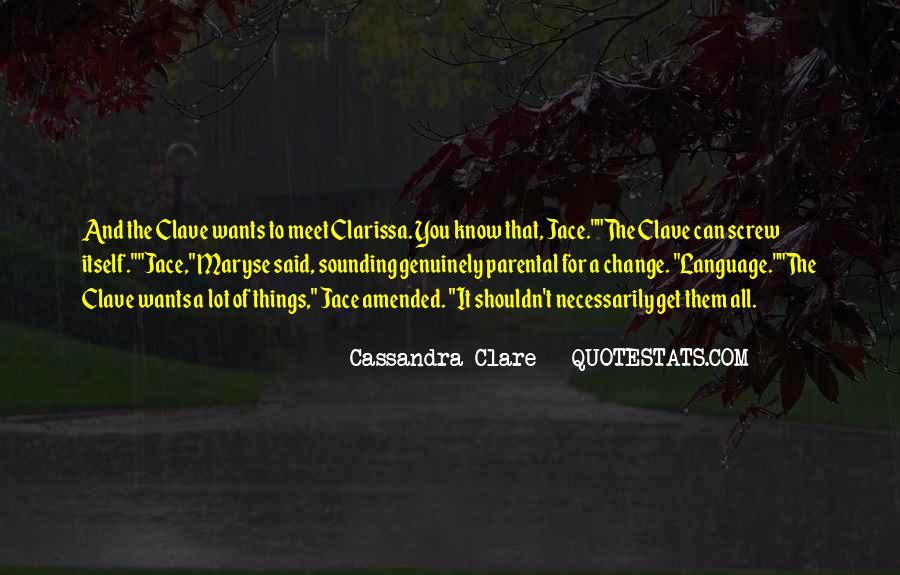 Clarissa's Quotes #556661
