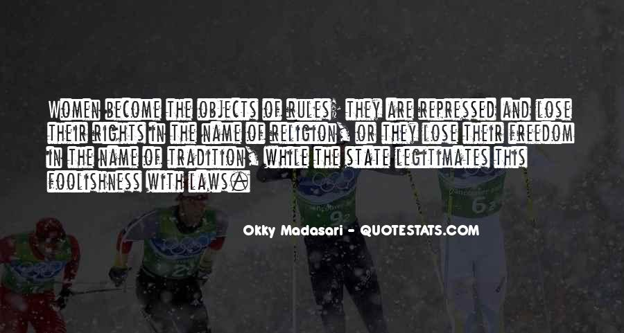 Quotes About The Foolishness Of Religion #1487710