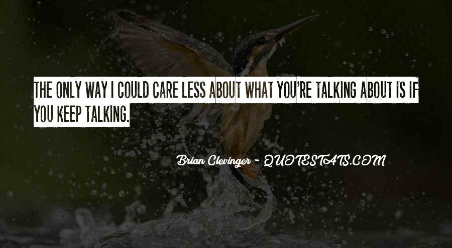 Clevinger Quotes #265307