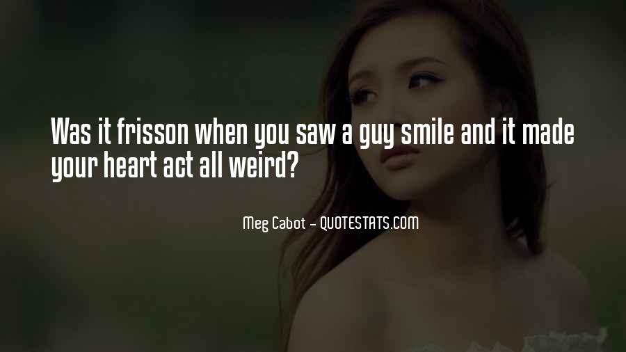 Quotes About When You Smile #163931