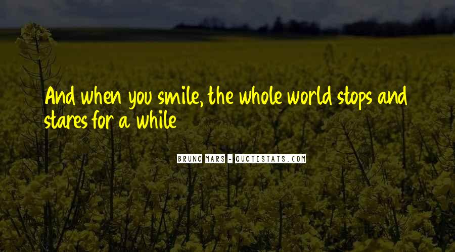 Quotes About When You Smile #230898