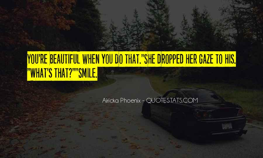 Quotes About When You Smile #283600