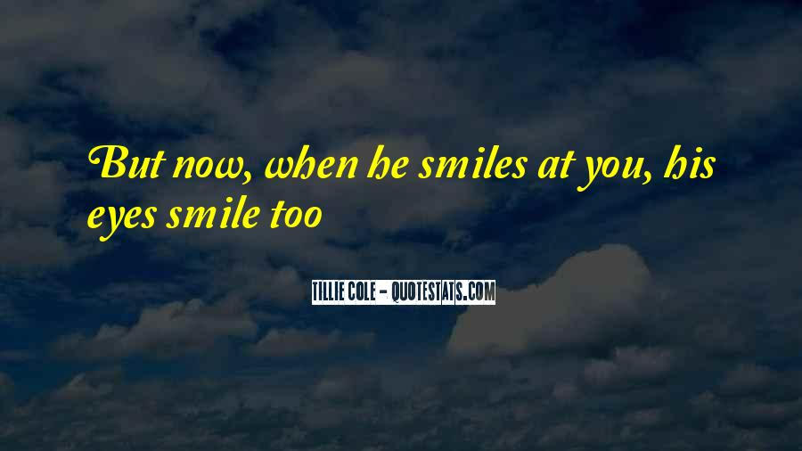 Quotes About When You Smile #318340