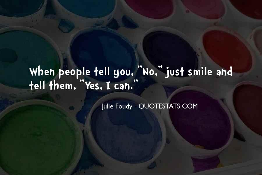 Quotes About When You Smile #324231