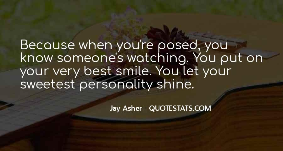 Quotes About When You Smile #344951