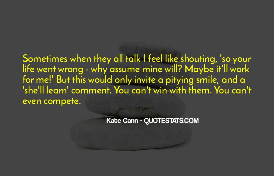 Quotes About When You Smile #40014