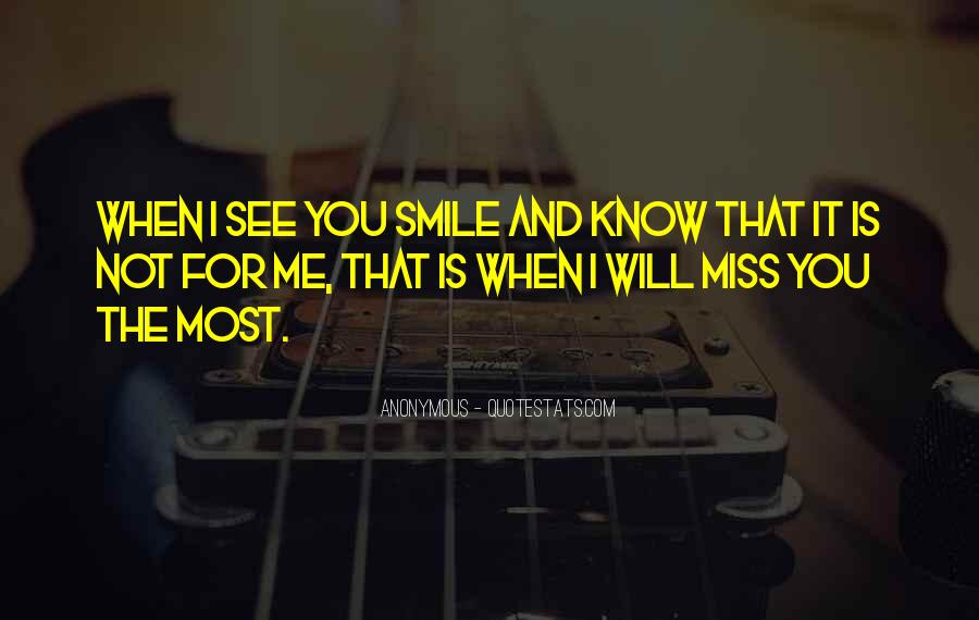 Quotes About When You Smile #84108