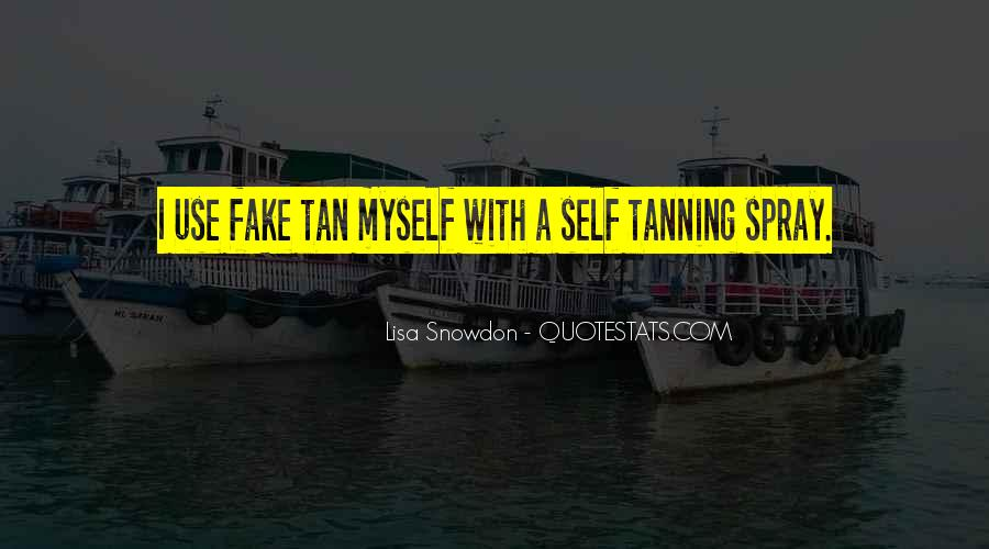 Quotes About Not Tanning #1585866