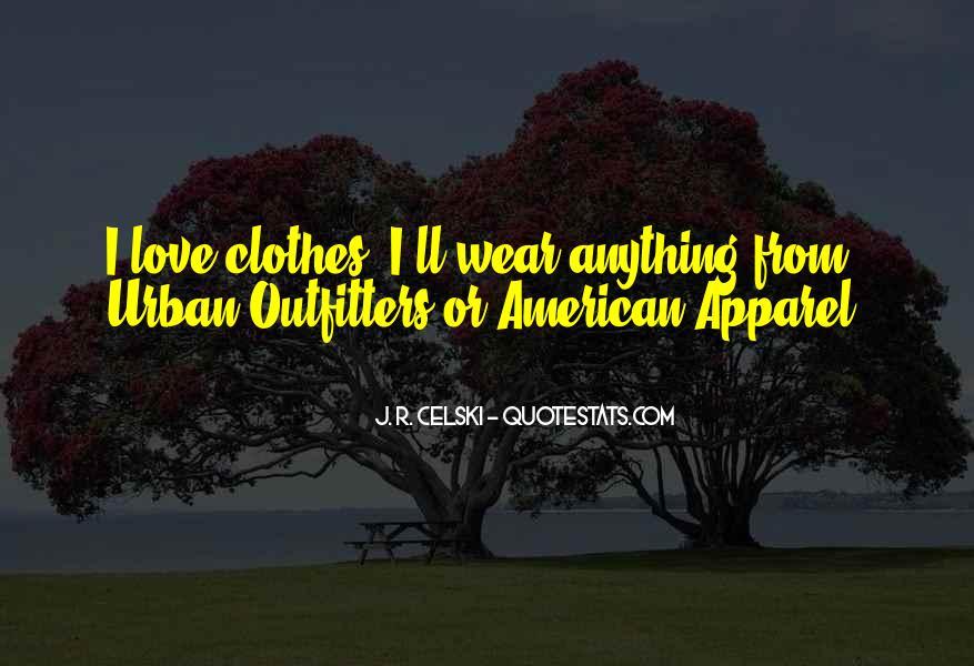 Clothes'll Quotes #1026379