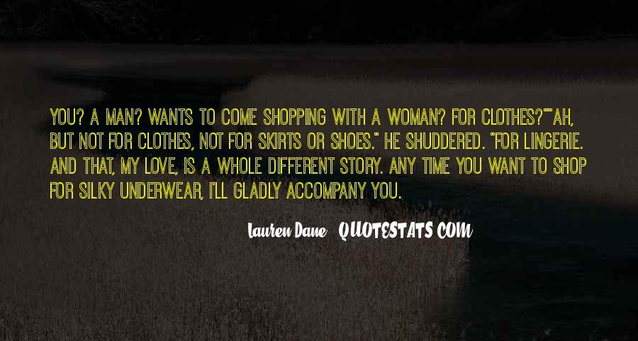 Clothes'll Quotes #1214859