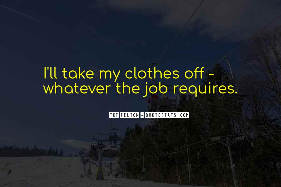 Clothes'll Quotes #1226819