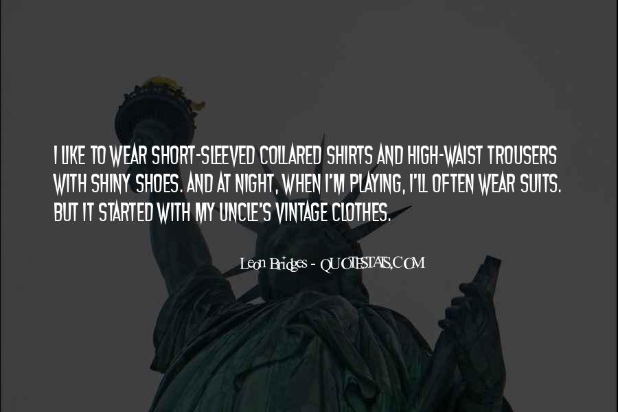 Clothes'll Quotes #1243544