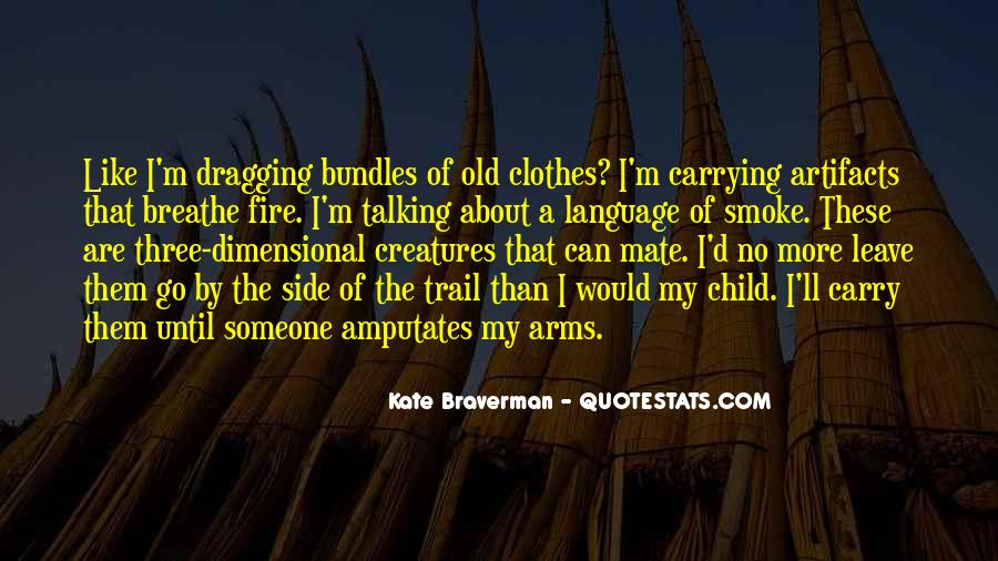 Clothes'll Quotes #1503117
