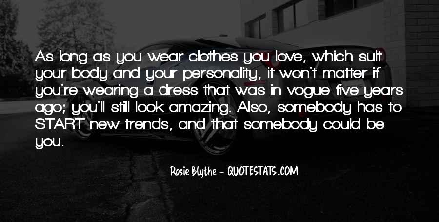 Clothes'll Quotes #1509532