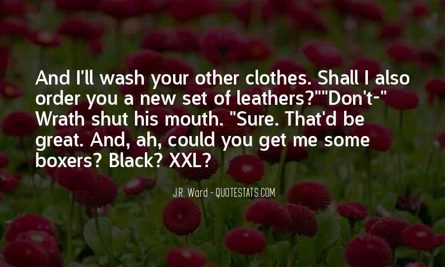 Clothes'll Quotes #1584676