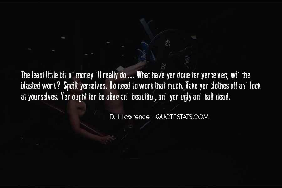 Clothes'll Quotes #1616684