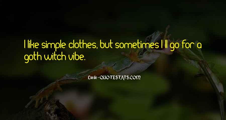 Clothes'll Quotes #82295