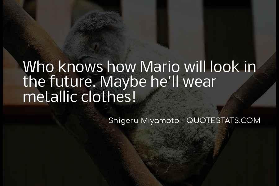Clothes'll Quotes #943222